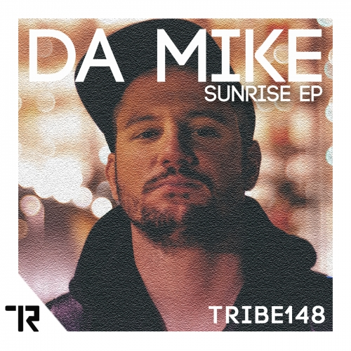 Da Mike - Sunrise EP