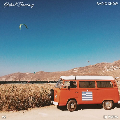 The Global Fantasy Radio Show #8 by Dj Pappa