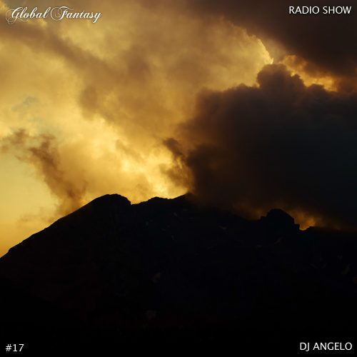 The Global Fantasy Radio Show #17 by Dj Angelo