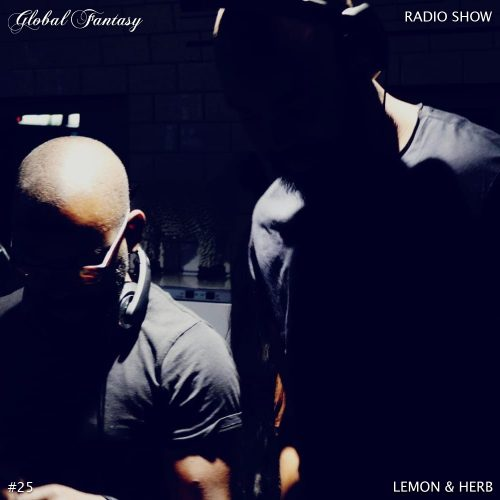 The Global Fantasy Radio Show #25 by Lemon & Herb