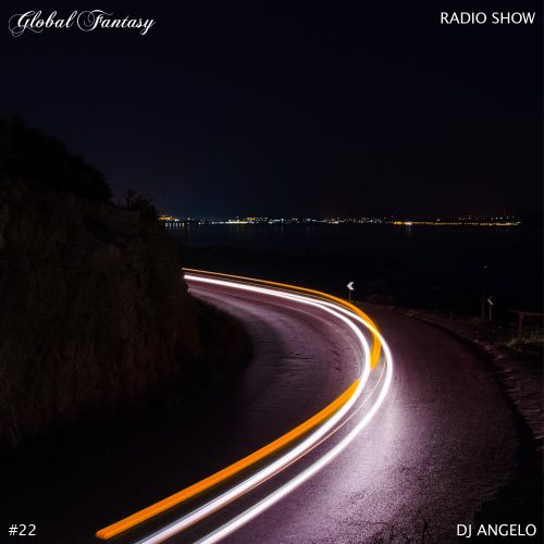 The Global Fantasy Radio Show #22 by Dj Angelo