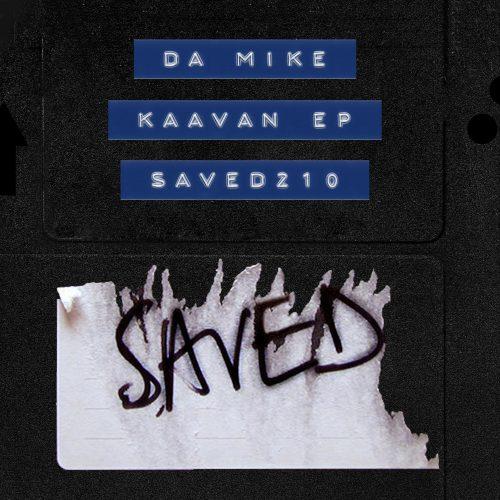 Da Mike - Kavaan EP