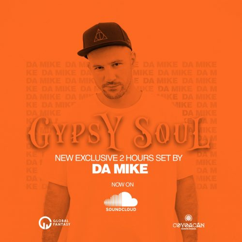 The Gypsy Soul Soundtrack by Da Mike
